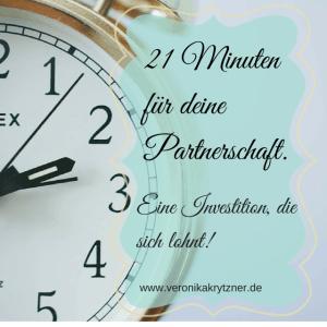21 Minuten für deine Partnerschaft