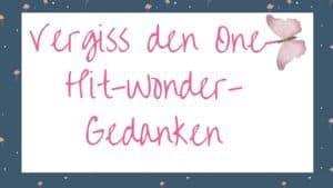 One-Hit-Wonder, Selbstzweifel