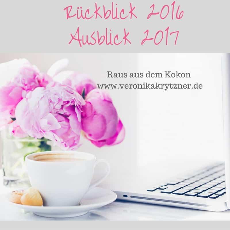 2016, 2017, Jahresrückblick, Ausblick, Perfektionismus, Selbstzweifel, Mut
