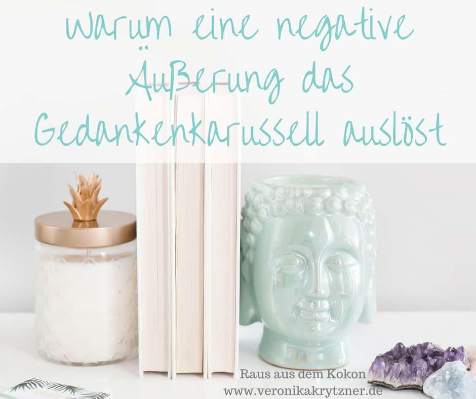 Kritik, Gedankenkarussell, negative Äußerungen, Selbstbild