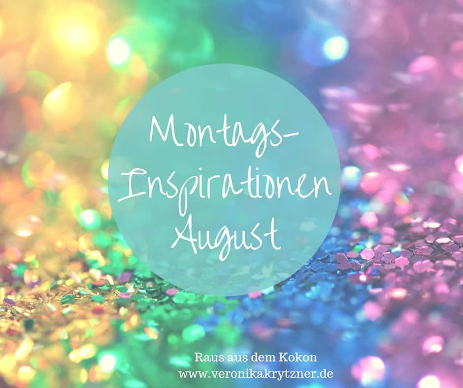 Montagsinspiration,Selbstzweifel,Selbstvertrauen, Selbstliebe