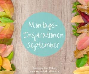 Montagsinspiration September, Selbstzweifel, Inspiration, Selbstbewusstsein