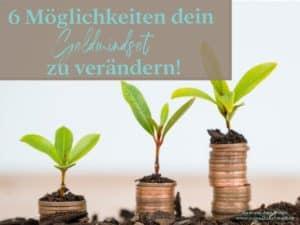 Geldmindset. Moneymindset, Reich, Fülle, Geld
