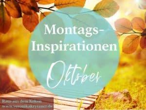 Montagsinspiration, Oktober