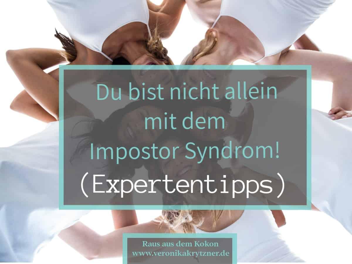 Impostor Syndrom, Allein, Experten, Tipps