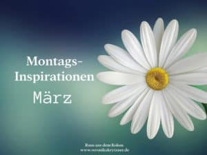 Monatsinspiration, März, Inspiration
