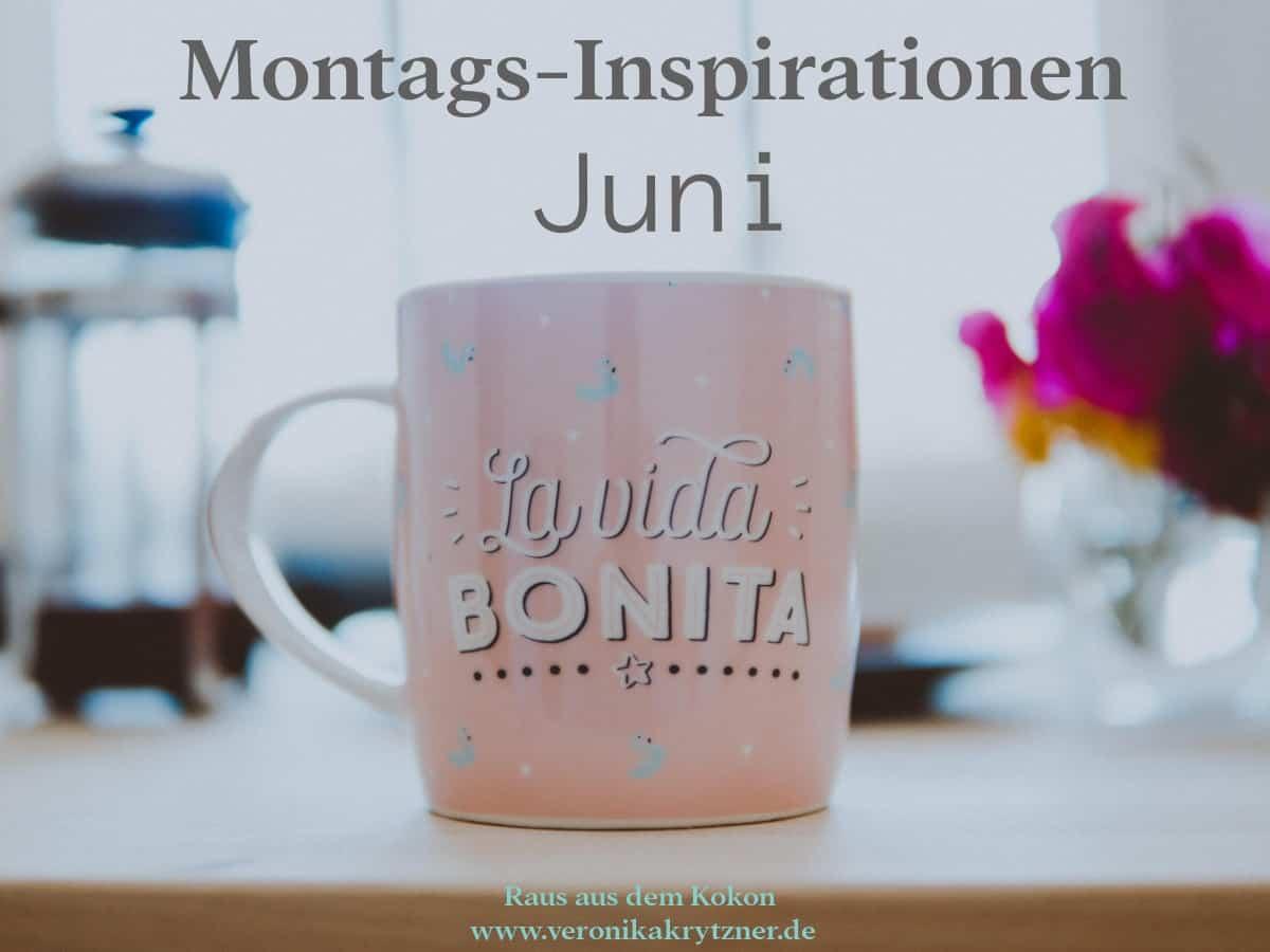 Montagsinspirationen Juni