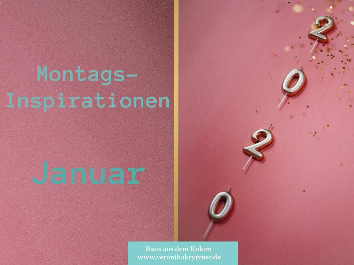 Montagsinspiration, Januar 2020, Selbstvertrauen, Selbstwertgefühl, Hypnose, RTT, Selbstbewusstsein, Selbstliebe