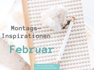 MontagsInspiration, Februar, 2020, Intention, Ziele, Selbstwert, Selbstbewusstsein