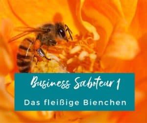 Business Saboteur Biene
