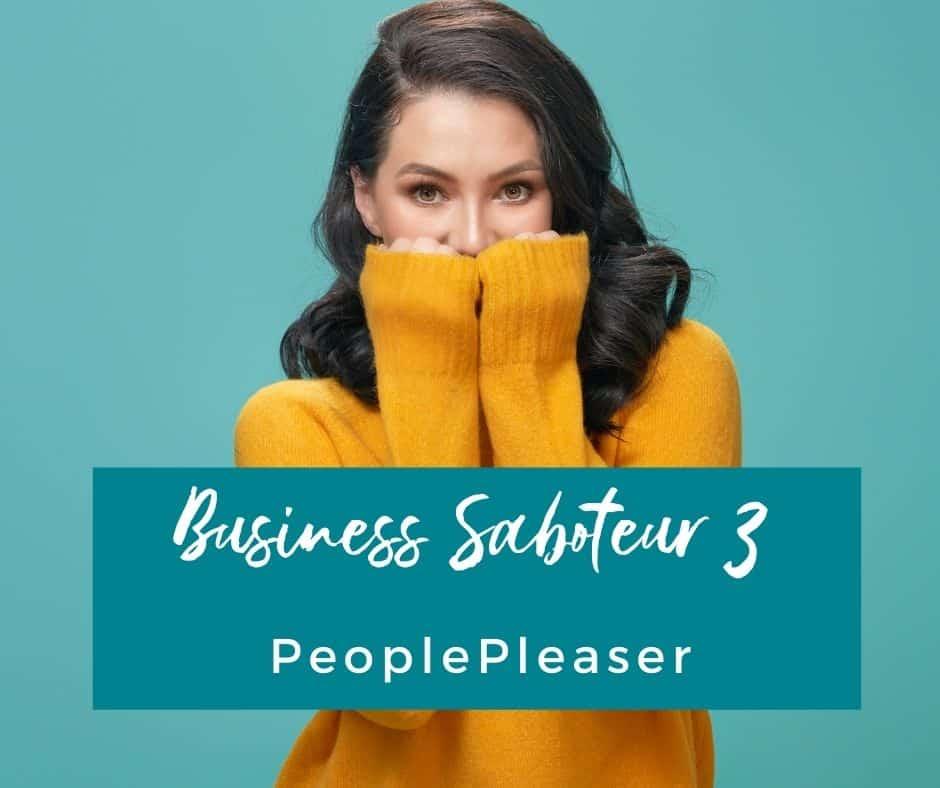 PeoplePleaser Business Saboteur