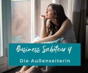 Außenseiterin, Business, Saboteur, Glaubenssätze